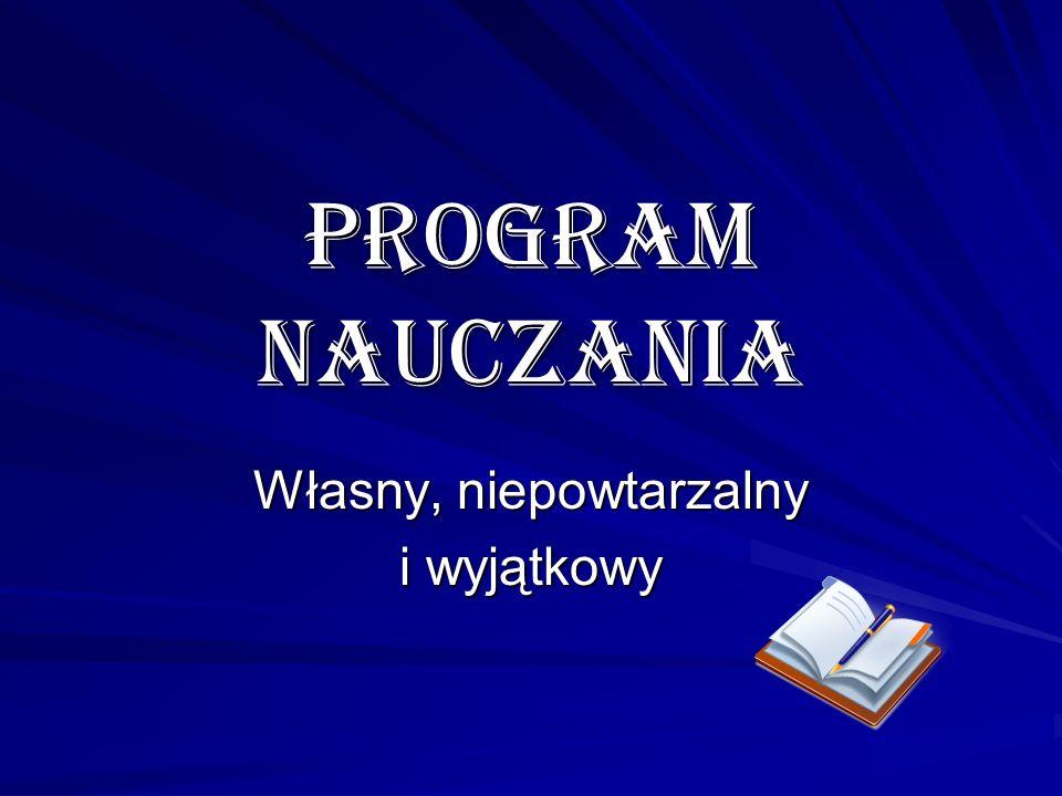program nauczania Własny, niepowtarzalny i wyjątkowy