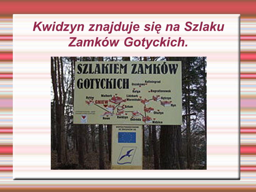 Kwidzyn znajduje się na Szlaku Zamków Gotyckich.