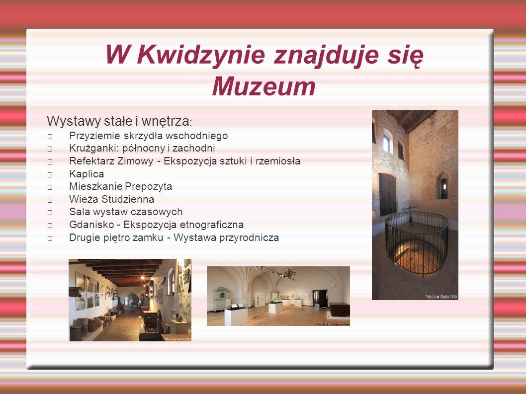 W Kwidzynie znajduje się Muzeum Wystawy stałe i wnętrza : Przyziemie skrzydła wschodniego Krużganki: północny i zachodni Refektarz Zimowy - Ekspozycja