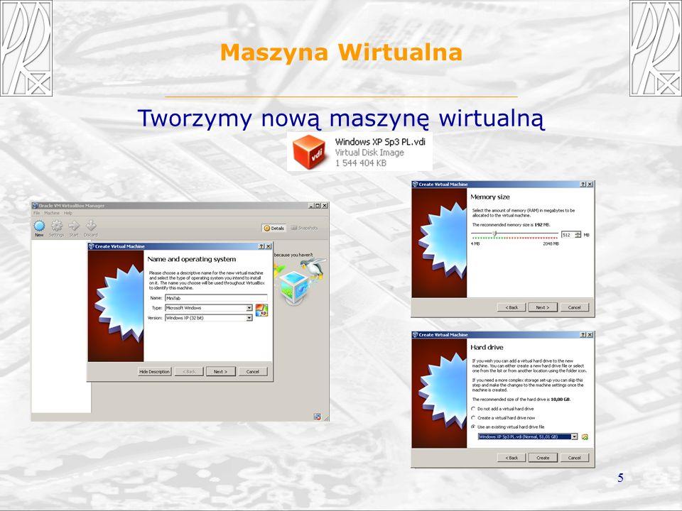 5 Maszyna Wirtualna Tworzymy nową maszynę wirtualną