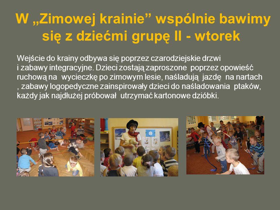 """W """"Zimowej krainie wspólnie bawimy się z dziećmi grupę II - wtorek Wejście do krainy odbywa się poprzez czarodziejskie drzwi i zabawy integracyjne."""