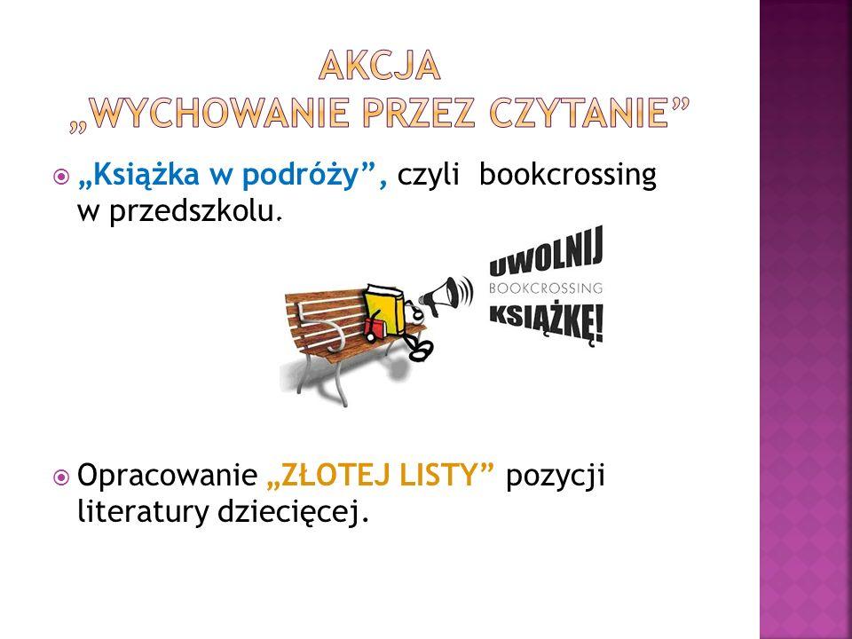 """ """"Książka w podróży , czyli bookcrossing w przedszkolu."""