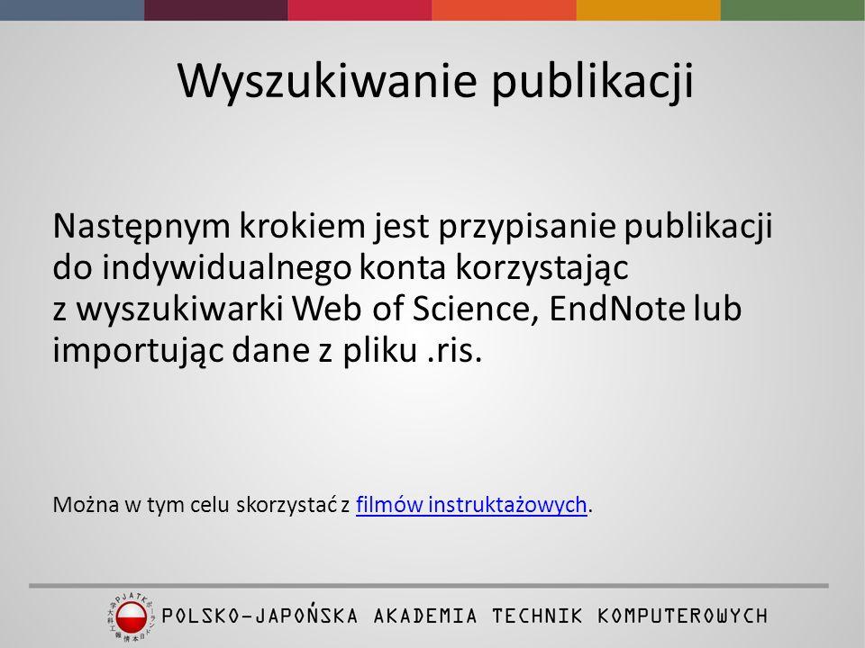 Udostępnianie Wykazy publikacji badaczy są ogólnodostępne w portalu ResearcherID.