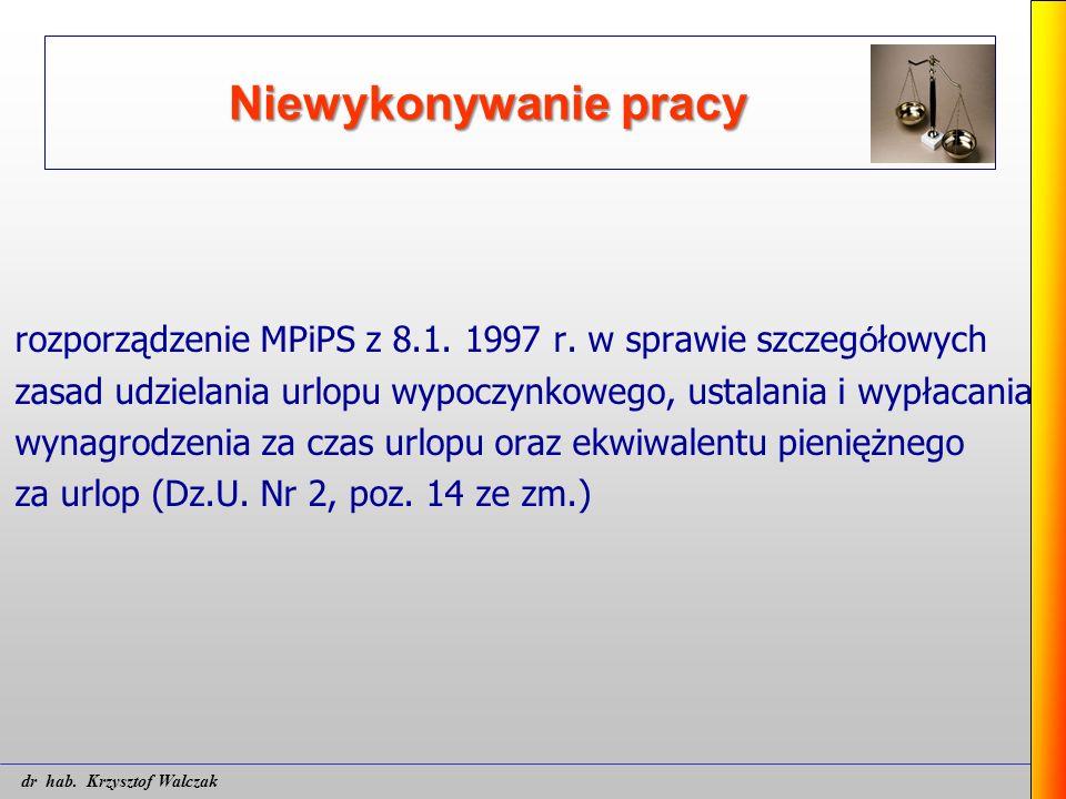 Niewykonywanie pracy rozporządzenie MPiPS z 8.1. 1997 r. w sprawie szczeg ó łowych zasad udzielania urlopu wypoczynkowego, ustalania i wypłacania wyna