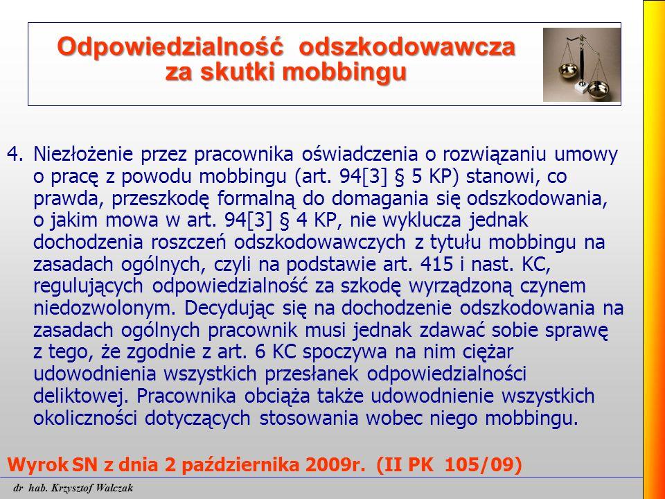 Odpowiedzialność odszkodowawcza za skutki mobbingu 4.Niezłożenie przez pracownika oświadczenia o rozwiązaniu umowy o pracę z powodu mobbingu (art. 94[