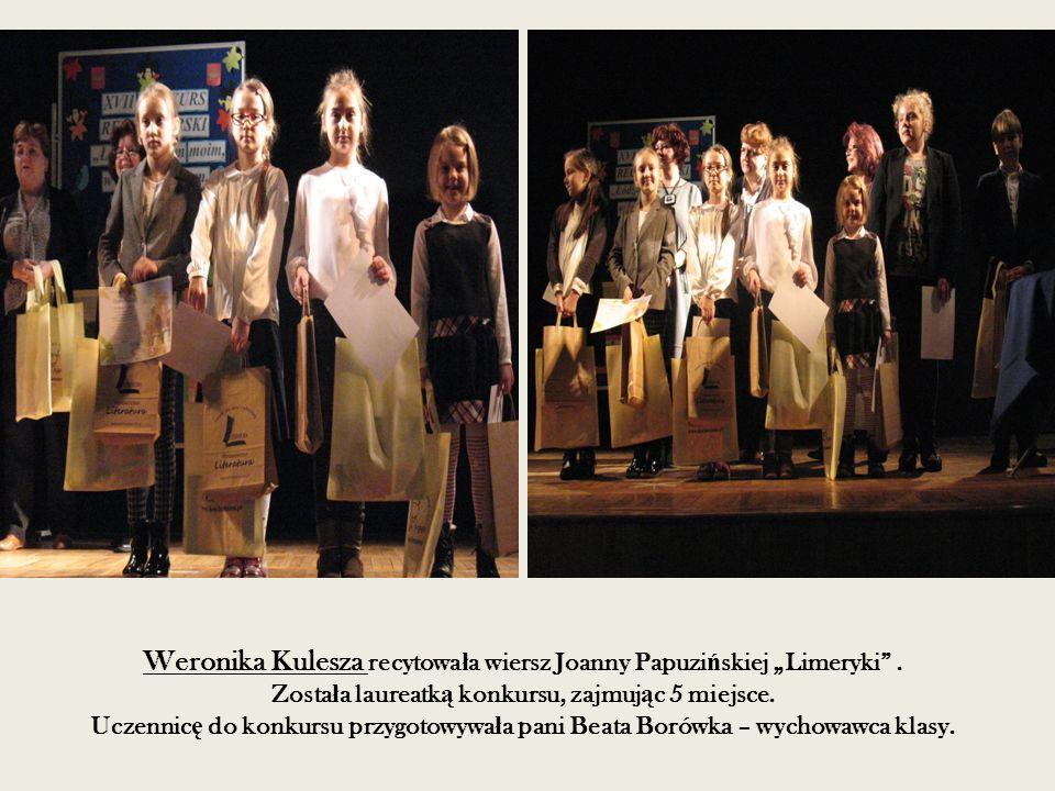 """Weronika Kulesza recytowa ł a wiersz Joanny Papuzi ń skiej """"Limeryki ."""