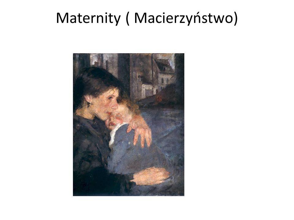 Maternity ( Macierzyństwo)