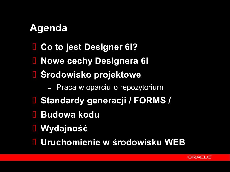 Agenda  Co to jest Designer 6i.