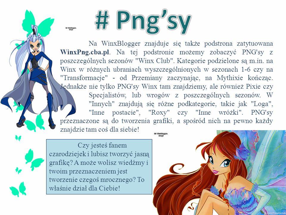 Na WinxBlogger znajduje się także podstrona zatytuowana WinxPng.cba.pl. Na tej podstronie możemy zobaczyć PNG'sy z poszczególnych sezonów