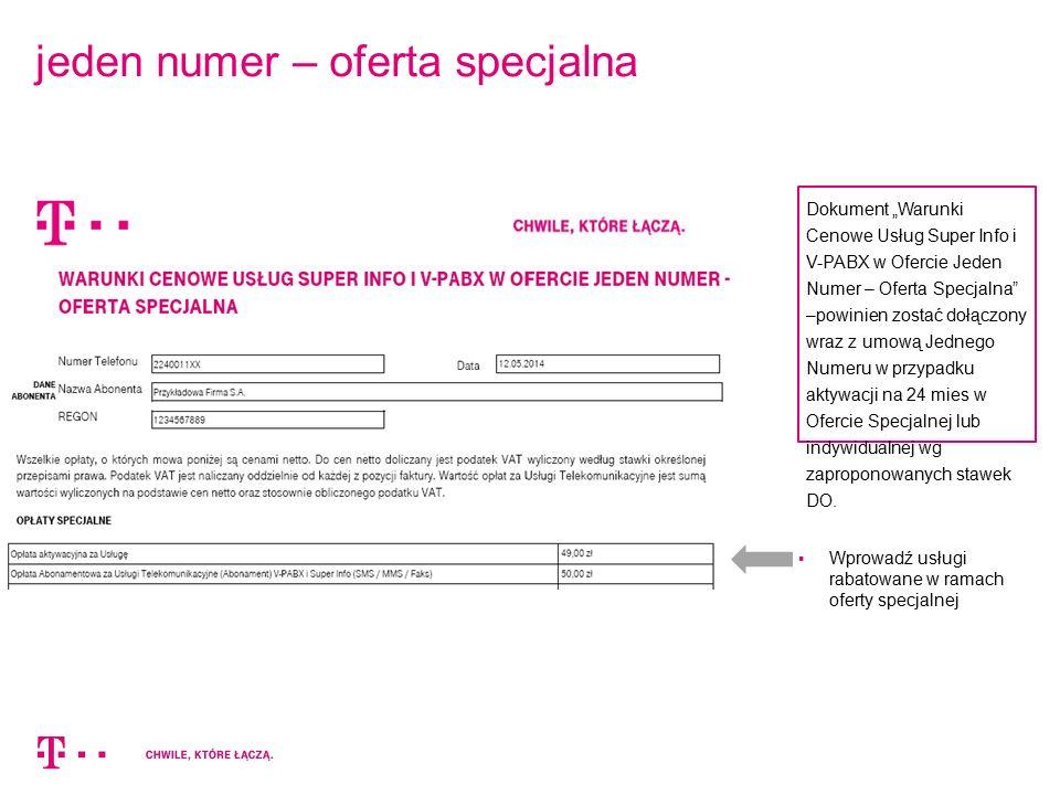 """jeden numer – oferta specjalna  Wprowadź usługi rabatowane w ramach oferty specjalnej Dokument """"Warunki Cenowe Usług Super Info i V-PABX w Ofercie Je"""