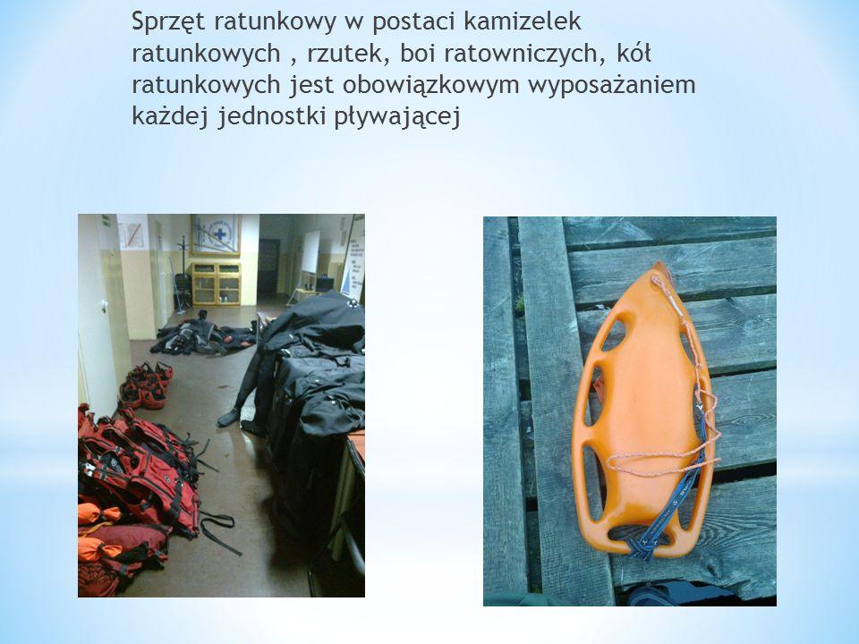 Sprzęt ratunkowy w postaci kamizelek ratunkowych, rzutek, boi ratowniczych, kół ratunkowych jest obowiązkowym wyposażaniem każdej jednostki pływającej