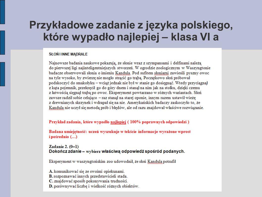 Przykładowe zadanie z języka polskiego, które wypadło najlepiej – klasa VI a