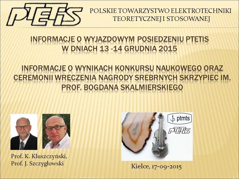 Prof. K. Kluszczyński, Prof. J.
