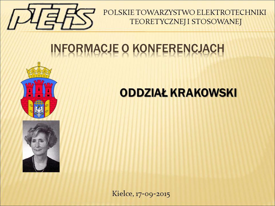 POLSKIE TOWARZYSTWO ELEKTROTECHNIKI TEORETYCZNEJ I STOSOWANEJ ODDZIAŁ KRAKOWSKI ODDZIAŁ KRAKOWSKI Kielce, 17-09-2015