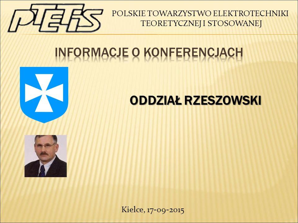 POLSKIE TOWARZYSTWO ELEKTROTECHNIKI TEORETYCZNEJ I STOSOWANEJ ODDZIAŁ RZESZOWSKI ODDZIAŁ RZESZOWSKI Kielce, 17-09-2015
