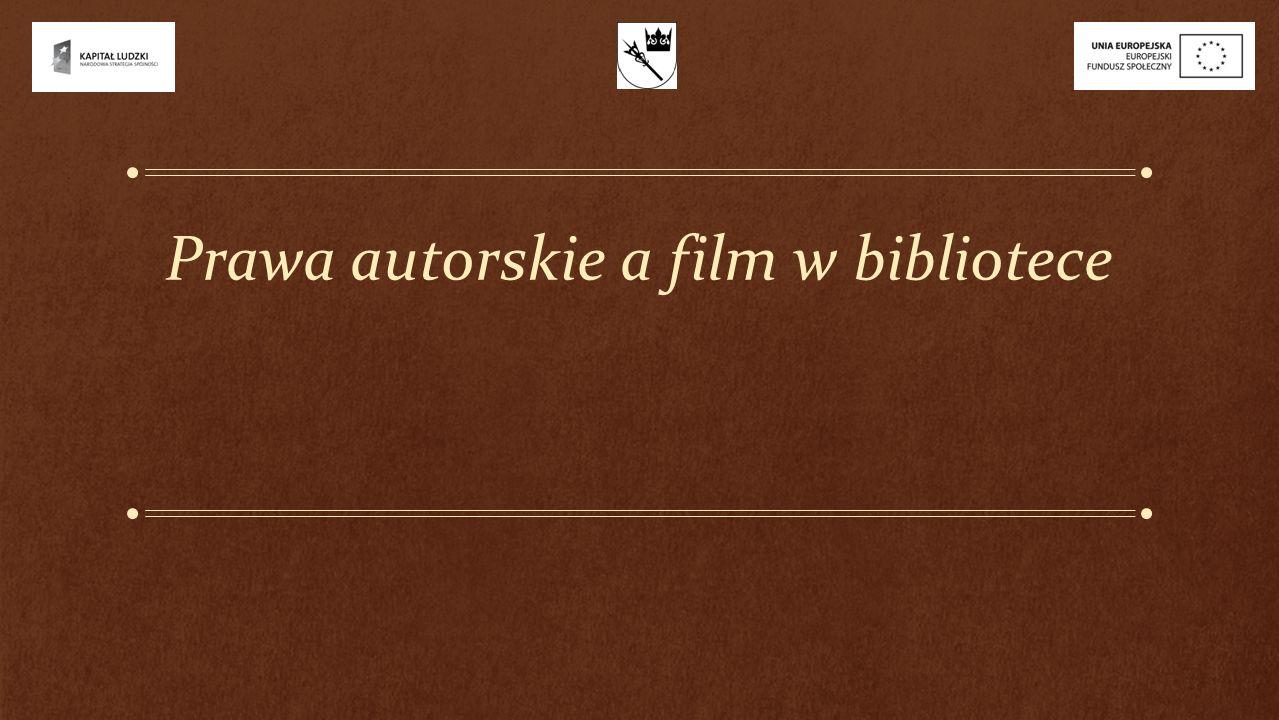 Prawa autorskie a film w bibliotece
