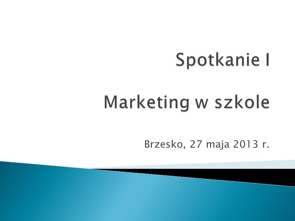  Zapoznanie uczestników szkolenia z podstawowymi założeniami związanymi z marketingiem ich placówki edukacyjnej.