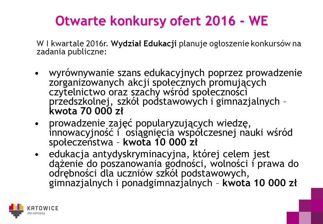 Otwarte konkursy ofert 2016 - WE W I kwartale 2016r. Wydział Edukacji planuje ogłoszenie konkursów na zadania publiczne: wyrównywanie szans edukacyjny
