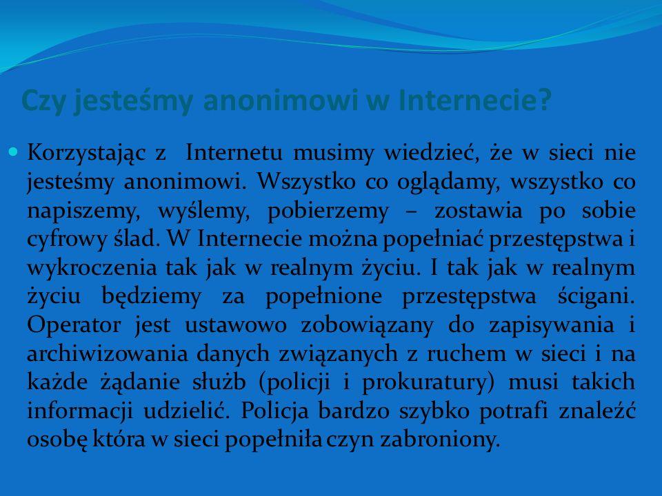 Czy jesteśmy anonimowi w Internecie.