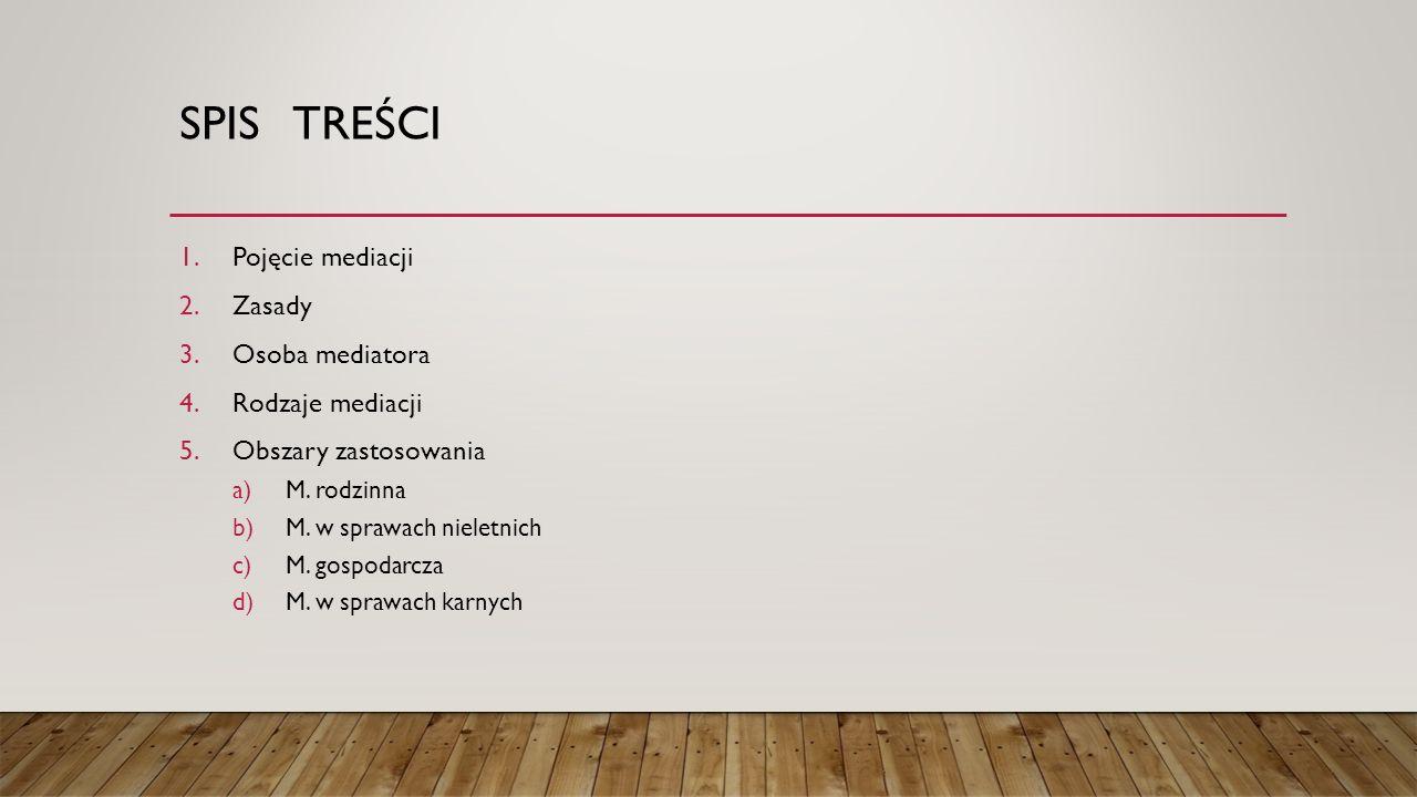 """V. OBSZARY ZASTOSOWANIA – MEDIACJA RODZINNA Zobacz odrębny plik """"Mediacja rodzinna.doc"""