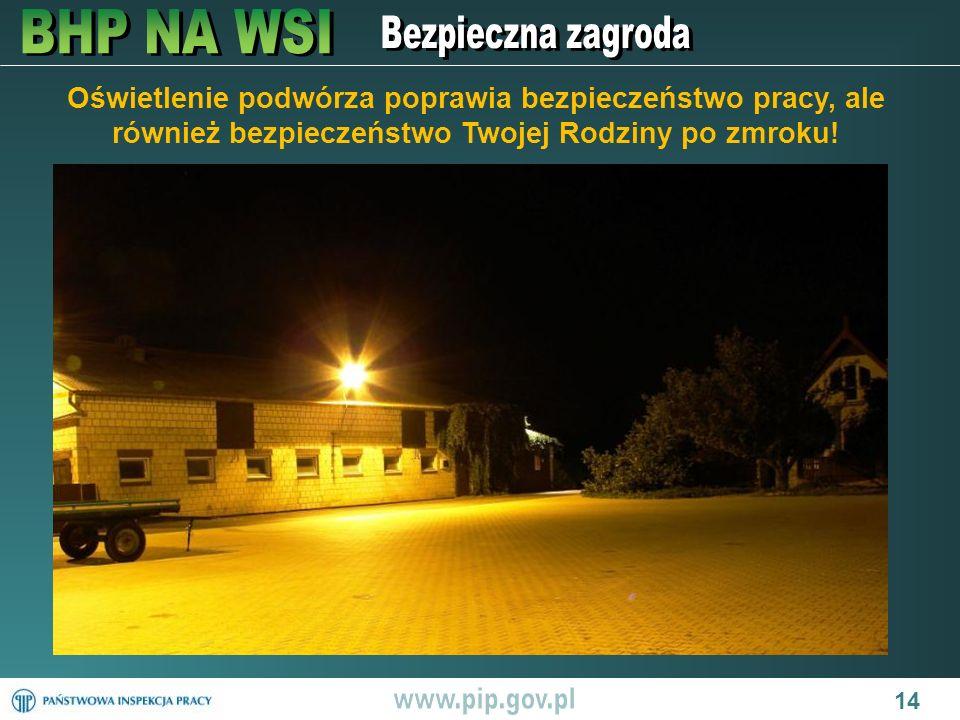 Oświetlenie podwórza poprawia bezpieczeństwo pracy, ale również bezpieczeństwo Twojej Rodziny po zmroku! 14