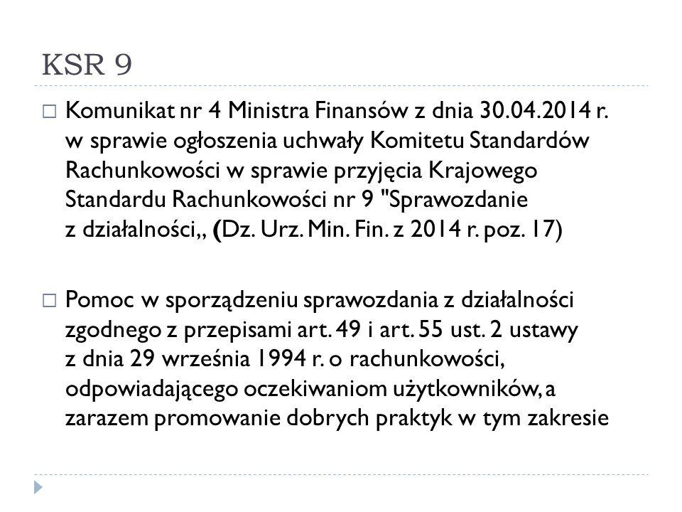KSR 9  Komunikat nr 4 Ministra Finansów z dnia 30.04.2014 r. w sprawie ogłoszenia uchwały Komitetu Standardów Rachunkowości w sprawie przyjęcia Krajo