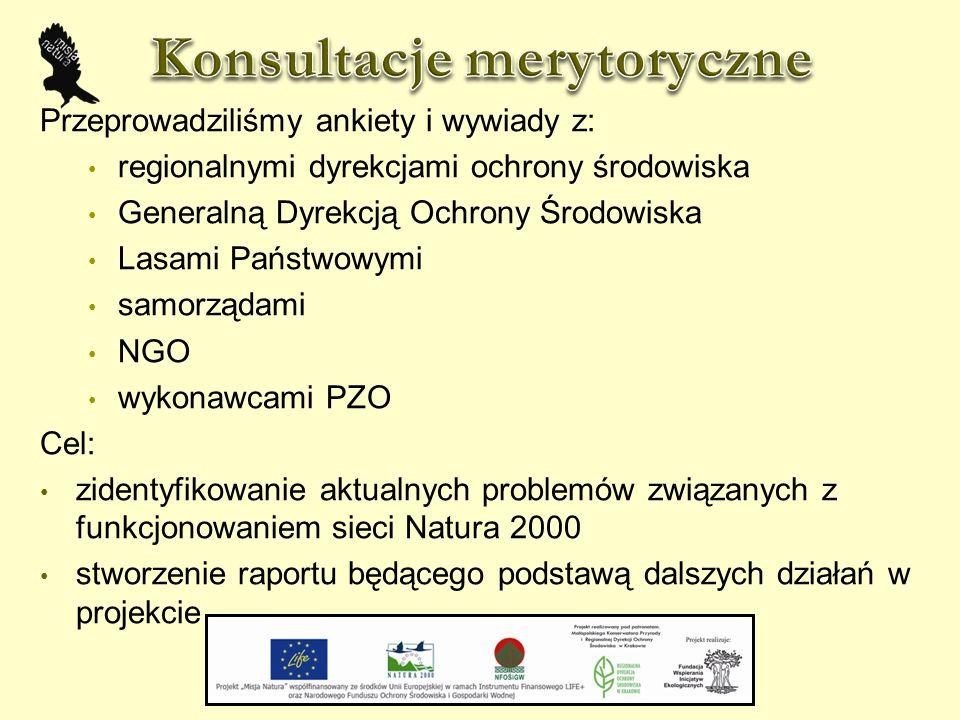 Przeprowadziliśmy ankiety i wywiady z: regionalnymi dyrekcjami ochrony środowiska Generalną Dyrekcją Ochrony Środowiska Lasami Państwowymi samorządami