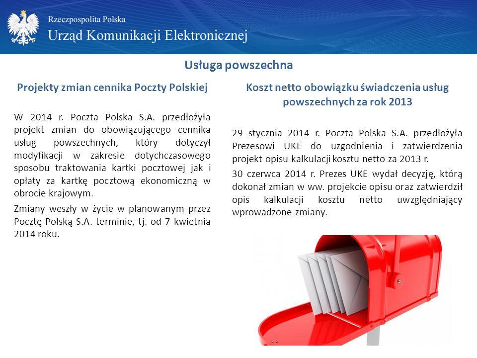 Usługa powszechna Projekty zmian cennika Poczty Polskiej W 2014 r.