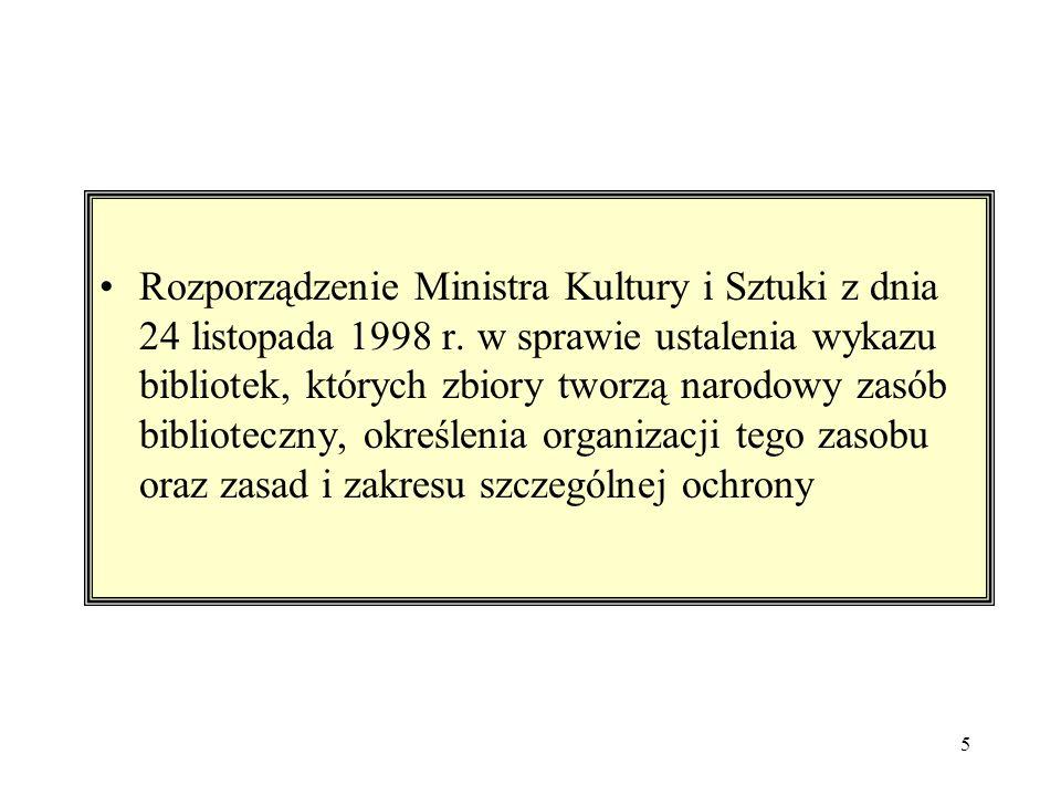 5 Rozporządzenie Ministra Kultury i Sztuki z dnia 24 listopada 1998 r.