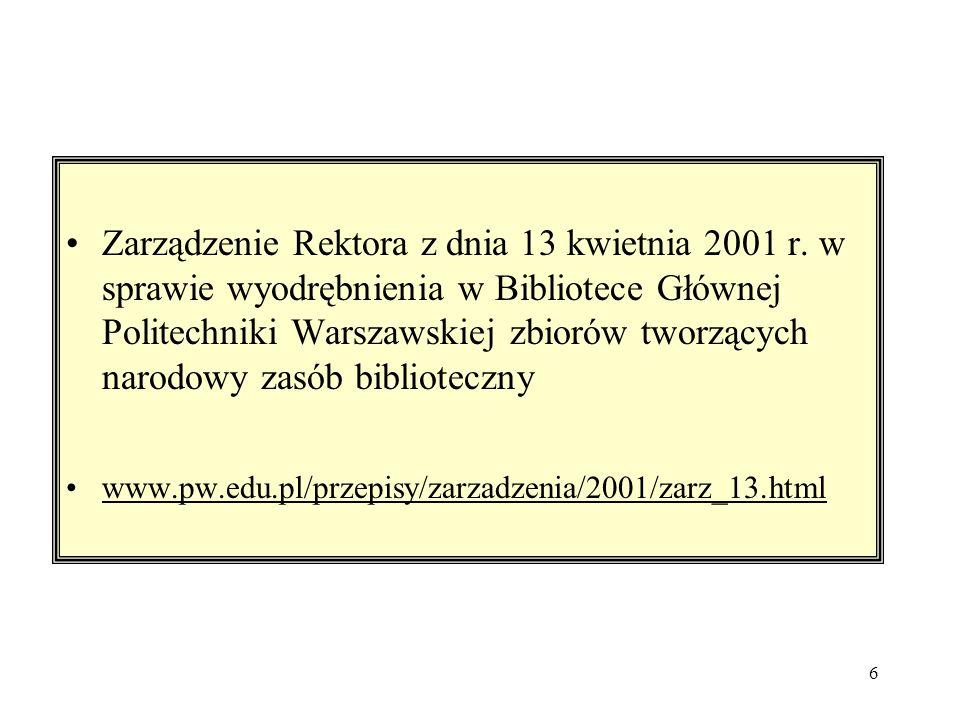 6 Zarządzenie Rektora z dnia 13 kwietnia 2001 r.