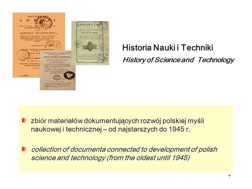 7 Historia Nauki i Techniki History of Science and Technology zbiór materiałów dokumentujących rozwój polskiej myśli naukowej i technicznej – od najstarszych do 1945 r.