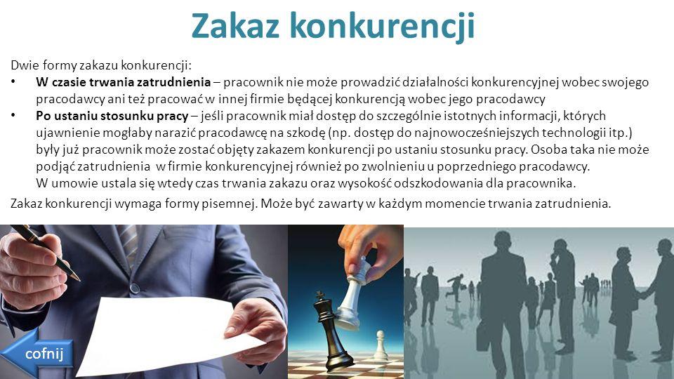 Dwie formy zakazu konkurencji: W czasie trwania zatrudnienia – pracownik nie może prowadzić działalności konkurencyjnej wobec swojego pracodawcy ani t