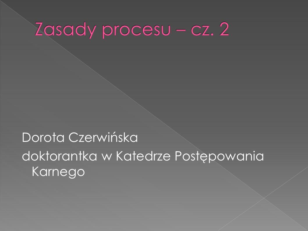 Dorota Czerwińska doktorantka w Katedrze Postępowania Karnego