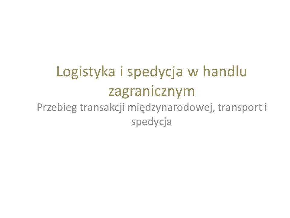 Gestia transportowa INCOTERMS 2000 ESKPORTER - 5.CFR 6.