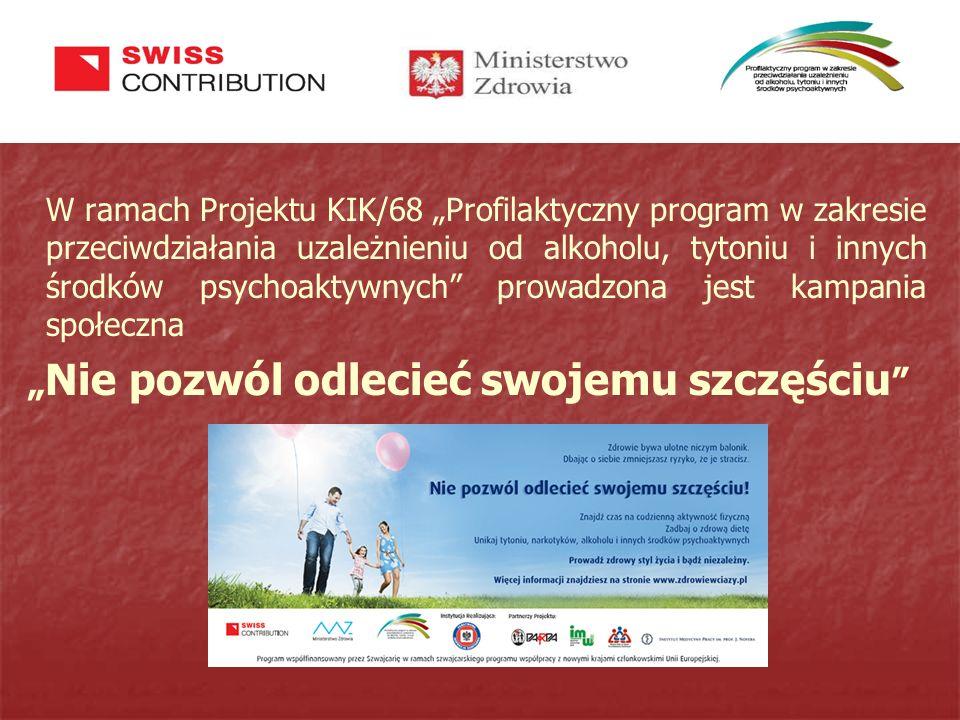 """W ramach Projektu KIK/68 """"Profilaktyczny program w zakresie przeciwdziałania uzależnieniu od alkoholu, tytoniu i innych środków psychoaktywnych"""" prowa"""