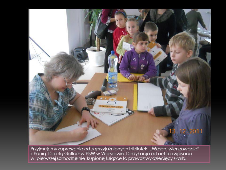 """Przyjmujemy zaproszenia od zaprzyjaźnionych bibliotek -""""Wesołe wierszowanie"""" z Panią Dorotą Gellner w PBW w Warszawie. Dedykacja od autora wpisana w p"""