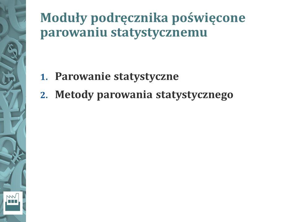 Moduły podręcznika poświęcone parowaniu statystycznemu 1.