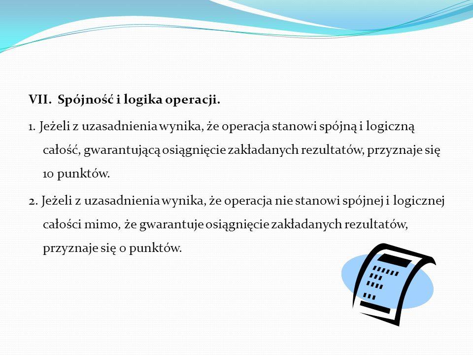 VII. Spójność i logika operacji. 1.