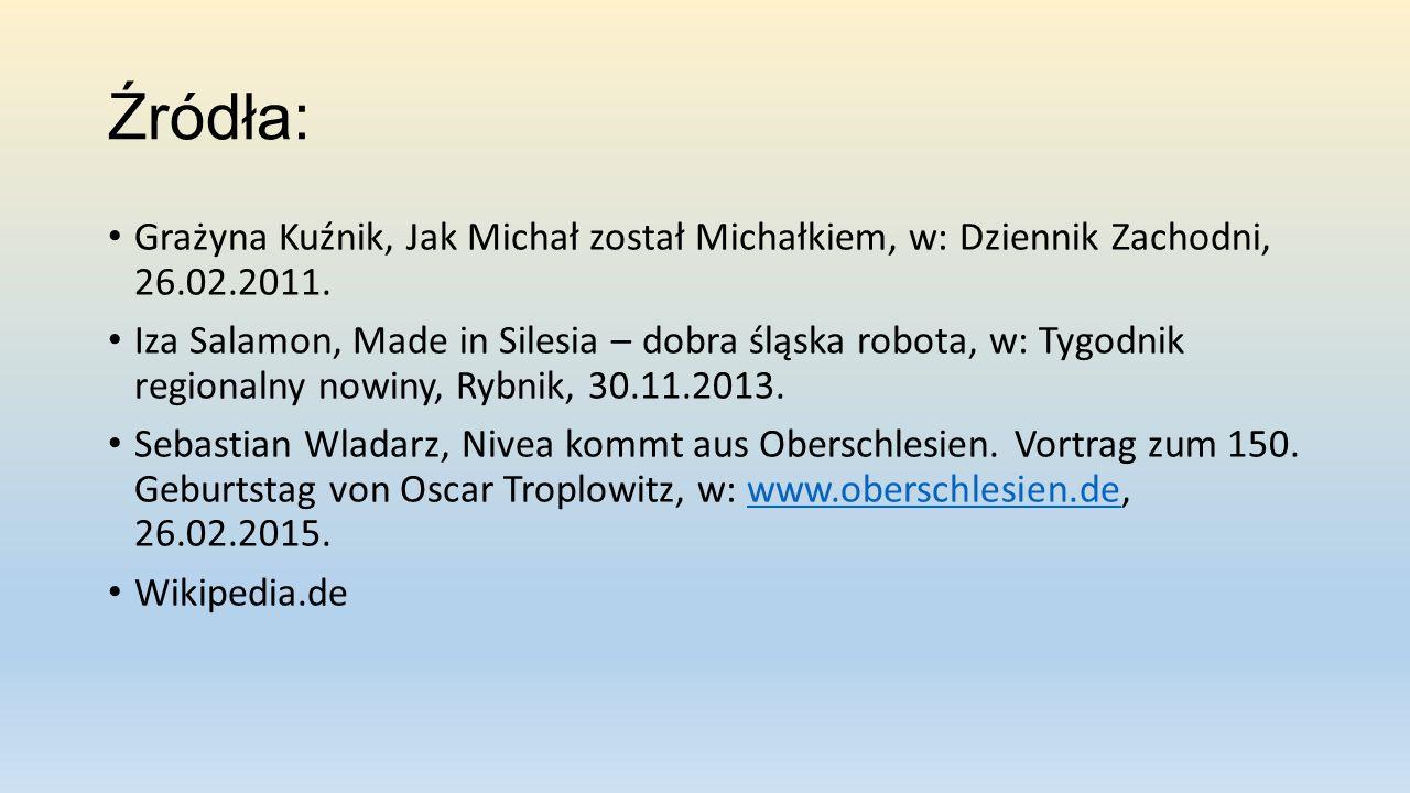 Źródła: Grażyna Kuźnik, Jak Michał został Michałkiem, w: Dziennik Zachodni, 26.02.2011.