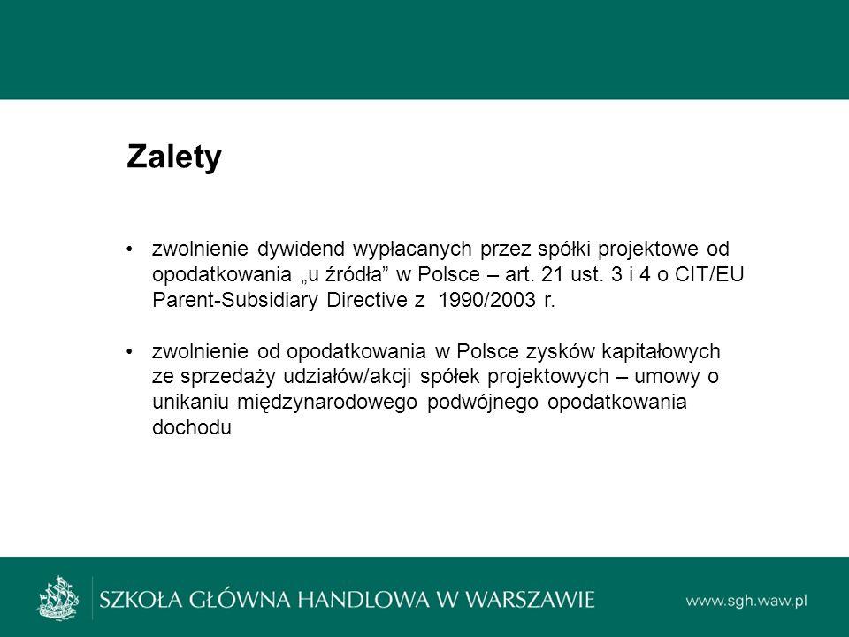 """Zalety zwolnienie dywidend wypłacanych przez spółki projektowe od opodatkowania """"u źródła w Polsce – art."""