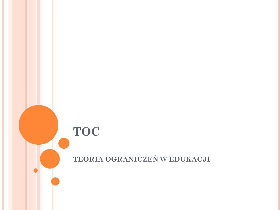 TOC TEORIA OGRANICZEŃ W EDUKACJI