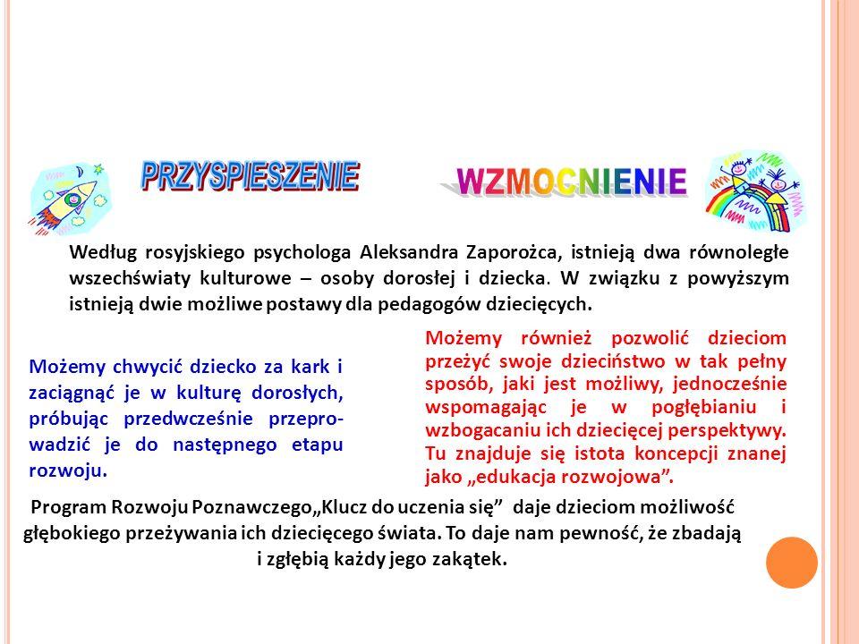 Według rosyjskiego psychologa Aleksandra Zaporożca, istnieją dwa równoległe wszechświaty kulturowe – osoby dorosłej i dziecka. W związku z powyższym i