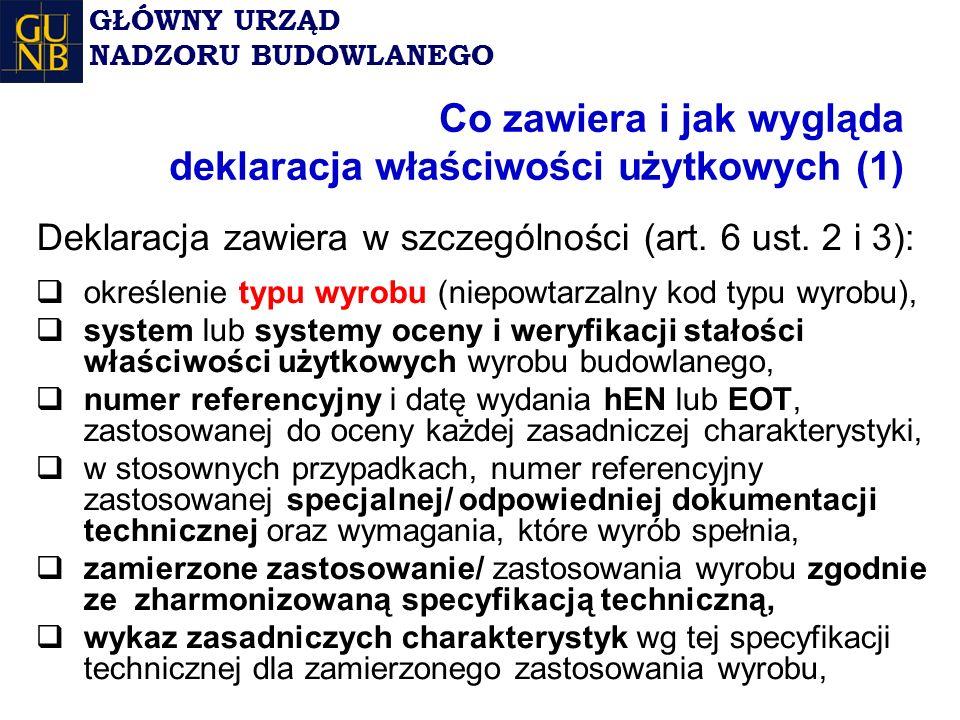 Co zawiera i jak wygląda deklaracja właściwości użytkowych (1) Deklaracja zawiera w szczególności (art.