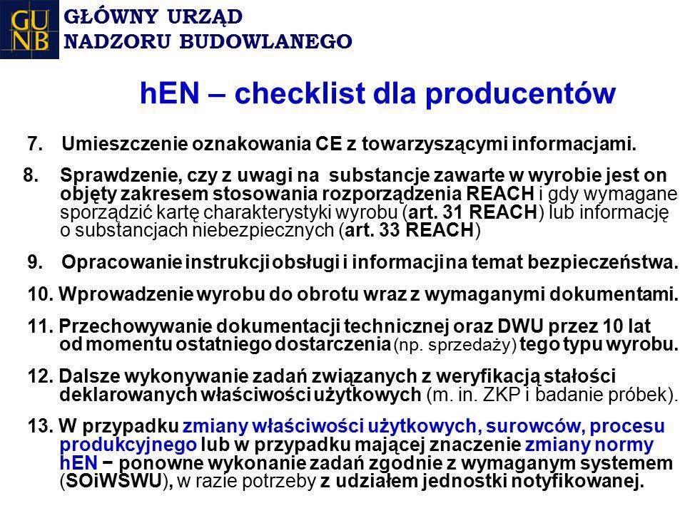hEN – checklist dla producentów 7.Umieszczenie oznakowania CE z towarzyszącymi informacjami.