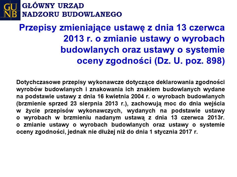 Przepisy zmieniające ustawę z dnia 13 czerwca 2013 r.