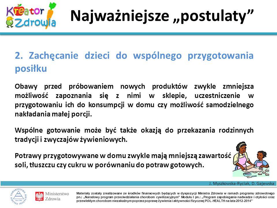 """Materiały zostały zrealizowane ze środków finansowych będących w dyspozycji Ministra Zdrowia w ramach programu zdrowotnego pn.: """"Narodowy program przeciwdziałania chorobom cywilizacyjnym Modułu I pn.: """"Program zapobiegania nadwadze i otyłości oraz przewlekłym chorobom niezakaźnym poprzez poprawę żywienia i aktywności fizycznej POL-HEALTH na lata 2012-2014 Najważniejsze """"postulaty 2."""