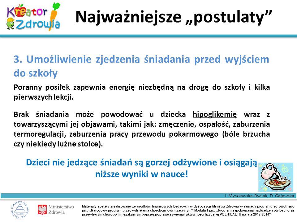 """Materiały zostały zrealizowane ze środków finansowych będących w dyspozycji Ministra Zdrowia w ramach programu zdrowotnego pn.: """"Narodowy program przeciwdziałania chorobom cywilizacyjnym Modułu I pn.: """"Program zapobiegania nadwadze i otyłości oraz przewlekłym chorobom niezakaźnym poprzez poprawę żywienia i aktywności fizycznej POL-HEALTH na lata 2012-2014 Najważniejsze """"postulaty 3."""