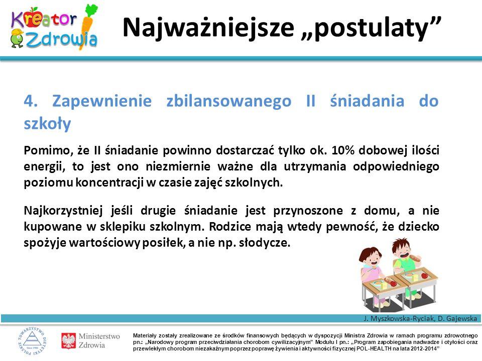 """Materiały zostały zrealizowane ze środków finansowych będących w dyspozycji Ministra Zdrowia w ramach programu zdrowotnego pn.: """"Narodowy program przeciwdziałania chorobom cywilizacyjnym Modułu I pn.: """"Program zapobiegania nadwadze i otyłości oraz przewlekłym chorobom niezakaźnym poprzez poprawę żywienia i aktywności fizycznej POL-HEALTH na lata 2012-2014 Najważniejsze """"postulaty 4."""