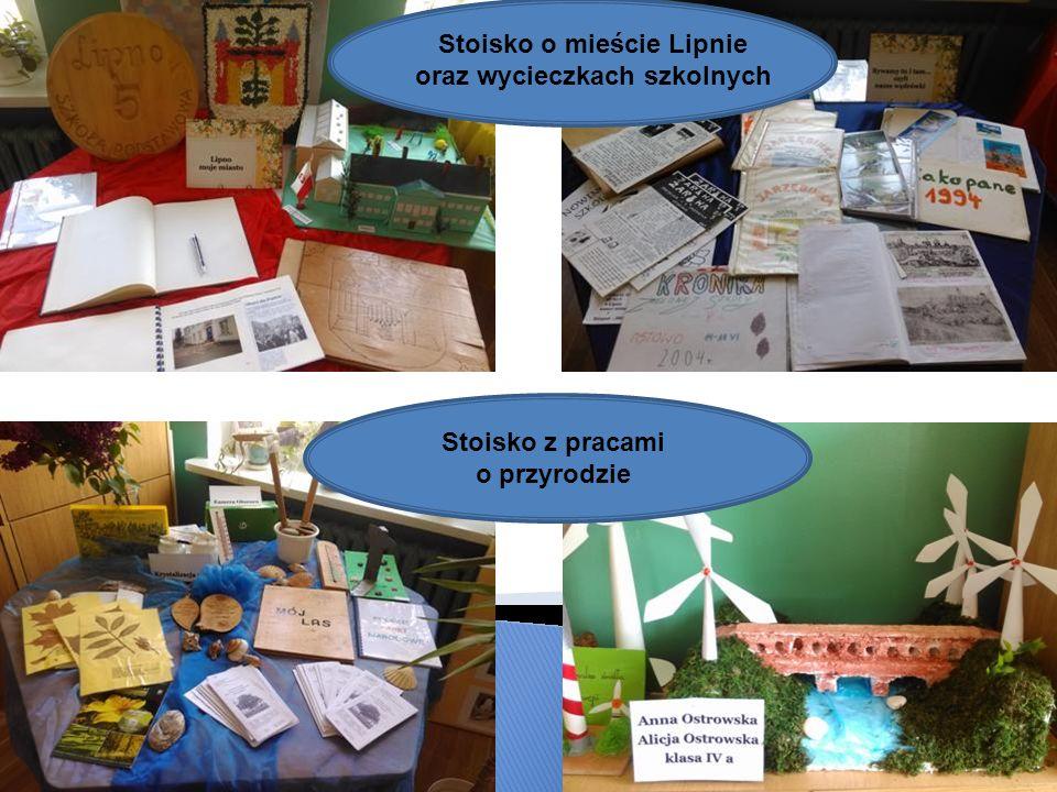 Stoisko o mieście Lipnie oraz wycieczkach szkolnych Stoisko z pracami o przyrodzie