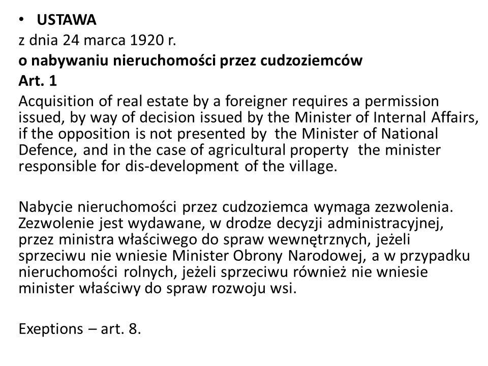 USTAWA z dnia 24 marca 1920 r.o nabywaniu nieruchomości przez cudzoziemców Art.